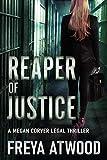 Reaper of Justice: A Legal Thriller (Megan...