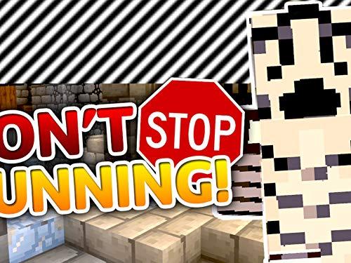 Clip: Don't Stop Running!