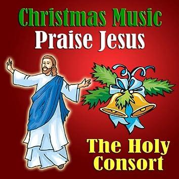 Christmas Music Praise Jesus