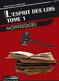 L'esprit des lois - Tome 1 - Format Kindle - 1,99 €