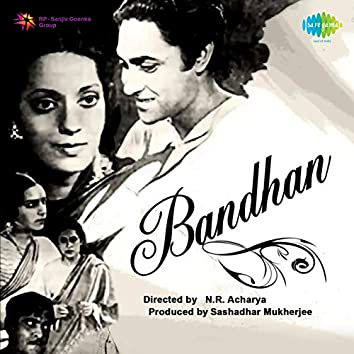 Bandhan (Original Motion Picture Soundtrack)