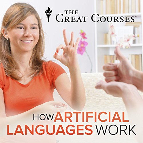 How Artificial Languages Work audiobook cover art