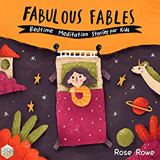Fabulous Fables     Bedtime Meditation for Kids              By:                                                                                                                                 Rose Rowe                               Narrated by:                                                                                                                                 Cara Stevens                      Length: 1 hr and 17 mins     Not rated yet     Overall 0.0