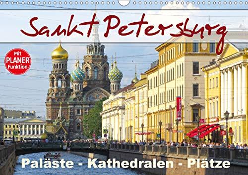 Sankt Petersburg - Paläste - Kathedralen - Plätze (Wandkalender 2021 DIN A3 quer)