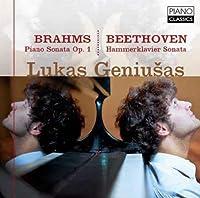 Brahms: Piano Sonata No. 1, Op. 1 - Beethoven: Hammerklavier Sonata by Lukas Geniusas