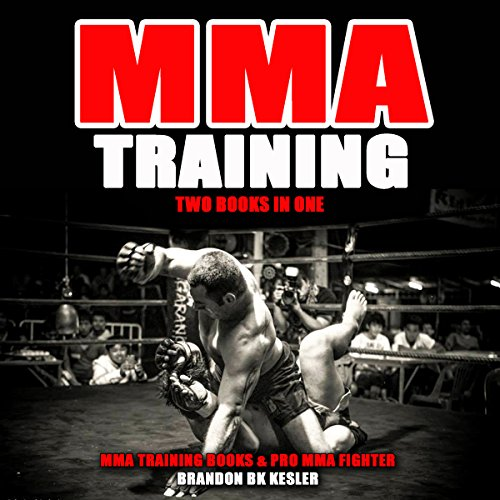 MMA Training: Two Books in One audiobook cover art