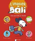 L'imagier de Bali - Une journée à l'école