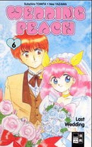 Wedding Peach, Bd.6, Last Wedding