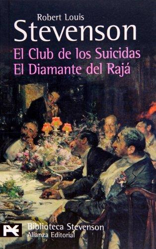 El club de los suicidas. El diamante del Rajá (El libro de bolsillo - Bibliotecas de autor - Biblioteca Stevenson)