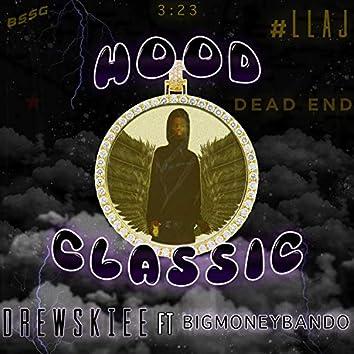 Hood Classic (feat. BigMoneyBando)
