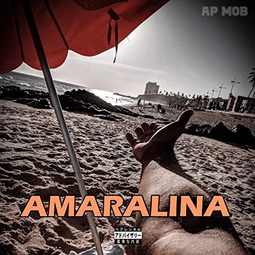 Amaralina [Explicit]