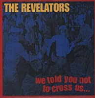 We Told You Not to Cross Us [12 inch Analog]