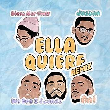 Ella Quiere (Remix)