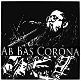 Ab Bas Corona