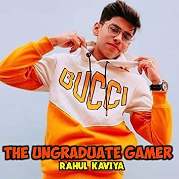 The Ungraduate Gamer
