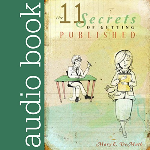 11 Secrets to Getting Published audiobook cover art