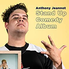 Anthony Jeannot - Stand Up Comedy Album