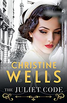 The Juliet Code by [Christine Wells]