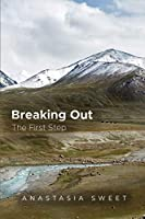 Breaking Out: The First Step (The Great Divide)