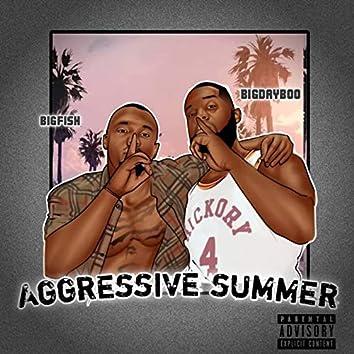 Aggressive Summer