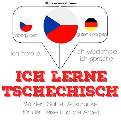 Ich lerne Tschechisch audiobook cover art
