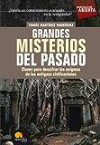 Grandes misterios del pasado (Spanish Edition)