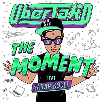 The Moment (feat. Sarah Bodle)