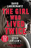 The Girl Who Lived Twice: A Thrilling New Dragon Tattoo Story (Millennium Book 6) (English Edition)
