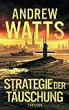 Strategie der Täuschung (Die Architekten des Krieges Reihe 2)