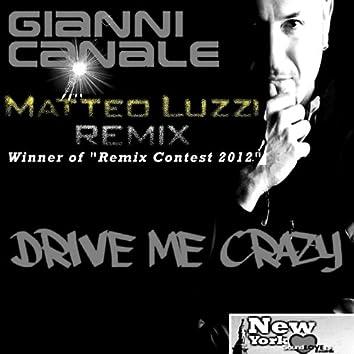 Drive Me Crazy (Matteo Luzzi Remix)