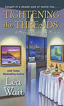 Tightening the Threads (A Mainely Needlepoint Mystery Book 5) by [Lea Wait]