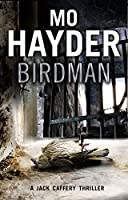 Birdman: The gripping first book in the bestselling Jack Caffery series