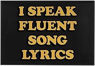 CafePress I Speak Fluent Song Lyrics Rectangle Magnet, 2