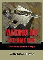 MAKING DO: VOLUME ONE