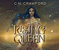 Rising Queen (Court of the Sea Fae)