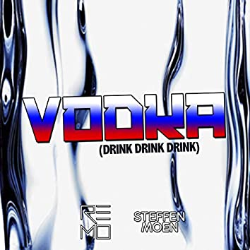 Vodka (Drink Drink Drink)