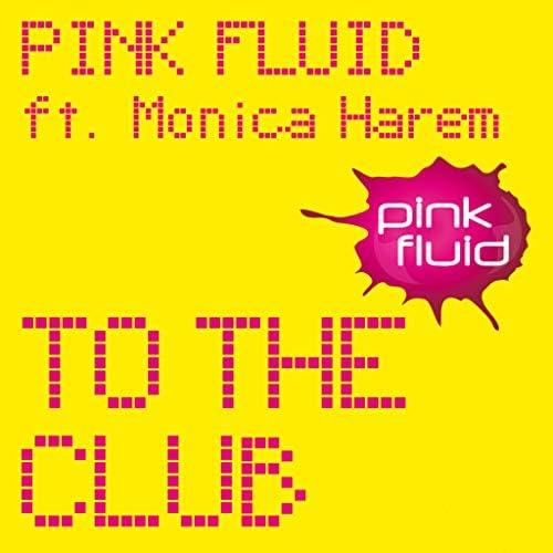 Pink Fluid & Monica Harem