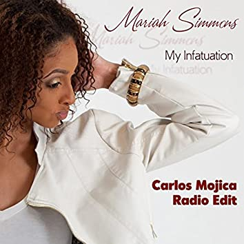 My Infatuation (Carlos Mojica Radio Edit)