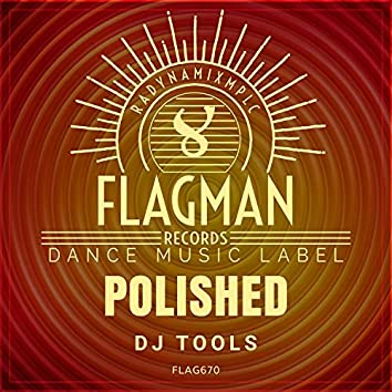 Polished Dj Tools