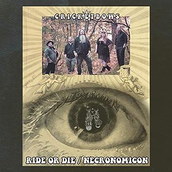 Ride or Die B/W Necronomicon