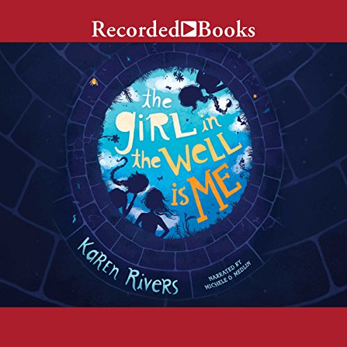 The Girl in the Well Is Me audiobook cover art