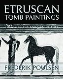 Etruscan Tomb Paintings (Facsimile Reprint)