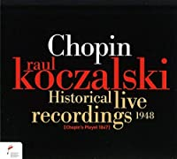 Historical Live Recordings 1948 by Chopin
