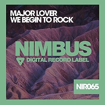 We Begin to Rock