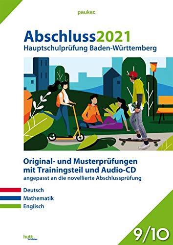 Abschluss 2021 - Hauptschulprüfung Baden-Württemberg: Musterprüfungen im Stil der novellierten Abschlussprüfung mit Trainingsteil für die Fächer ... Audio-CD für Englisch, Klasse 9/10 (pauker.)