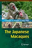 The Japanese macaques (Primatology monographs)