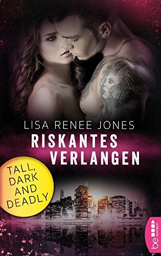 Riskantes Verlangen: Tall, Dark and Deadly (Romantic Thriller mit den Walker Brothers 1)
