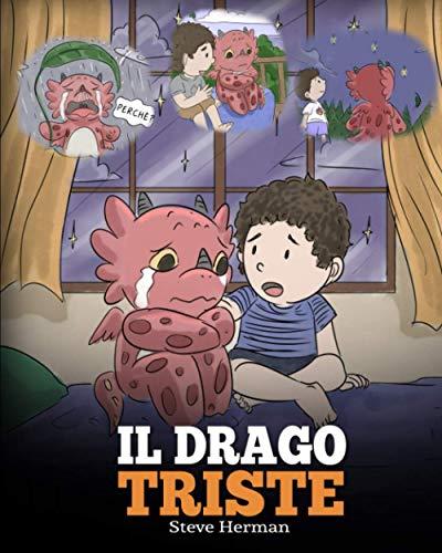 Il drago triste: (The Sad Dragon) Una simpatica storia per bambini, per aiutarli a comprendere la perdita di una persona cara, e insegnare loro ad affrontare questi momenti difficili.: 28