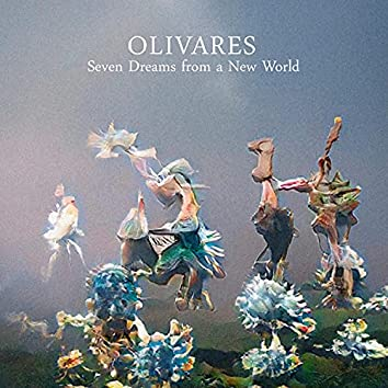 Seven Dreams from a New World