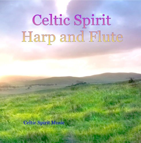 Sleep Rest Meditate Celtic Spirit Harp and Flute - Spiritual Healing Music for Peace and Comfort